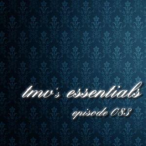 TMV's Essentials - Episode 083 (2010-08-02)