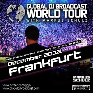 Global DJ Broadcast Dec 06 2012 - World Tour: Frankfurt
