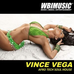 DJ VINCE VEGA AILEY - AFRO TECH SOUL HOUSE - BDAY MIX PART ONE