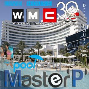 WMC 2015 Pool Party 2nd Day Live Set (1 hr 35 min. of a 12hrs set)