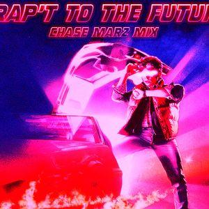 Trap to the Future! MΔRZ Kick Ass Mix