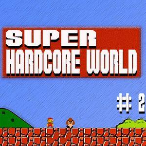 Super Hardcore World #2