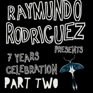 Raymundo Rodriguez - Jaded 7th Anniversary Mix Pt.2
