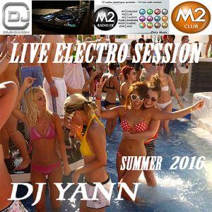 LIVE ELECTRO SESSION DJ YANN SUMMER 2016