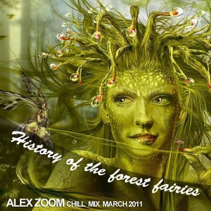 Alex Zoom-History of the forest fairies