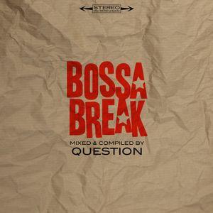 QSTN - Bossa Break vol.1
