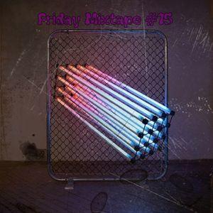 Friday Mixtape #15