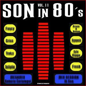Son in 80's vol 11 Mixed by Roberto Cartategui