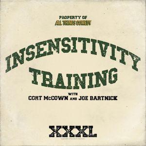 "Insensitivity Training ""Kenny Aronoff"" Episode 44"