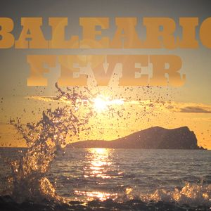 Balearic Fever 2012