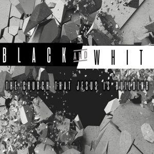 Pastor Angelia Waite & Pastor Jasper Morris: Black and White   The Church That Jesus Is Building (12