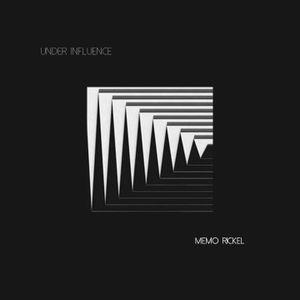 Under Influence - Memo Rickel [Dj Session]