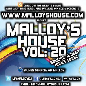 Malloy's House Vol 20 (Soulful & Deep House)