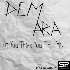 DeMara - 1st Mix - So You Think You Can Mix Contest