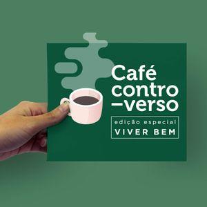 Autismo e o cuidado: do diagnóstico ao acolhimento - Café Controverso: Edição Especial Viver Bem