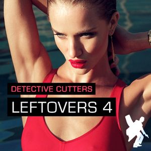 Detective Cutters - Leftovers 4