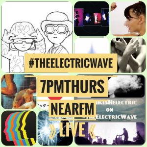 The Electric Wave by Rob Garvey 7th Sep on Near Fm Dublin