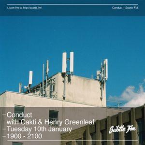 Subtle FM - Conduct w/ Cakti & Henry Greenleaf (10/01/17)