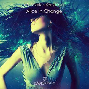 Mj Mark, RedCom - Alice In Change (Original Mix)