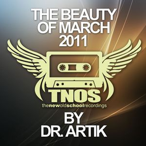 Dr. Artik - The Beauty Of March 2011