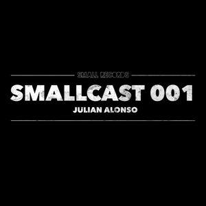 SMALLCAST: 001. JULIAN ALONSO  (Argentina)