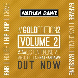 MIXTURE | GOLD EDITION Volume 2 | TWEET @NATHANDAWE (Audio has been edited due to Copyright)