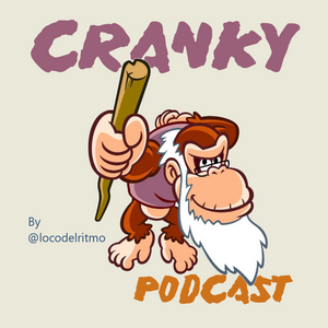 Cranky Podcast - Episodio 2