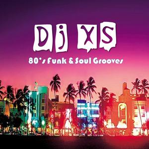 Dj XS 80's Soul & Funk Grooves (DL Link in Info) by Dj XS