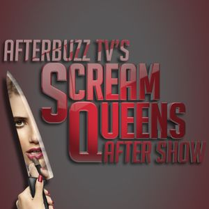 Scream Queens S:2   Drain The Swamp E:10   AfterBuzz TV AfterShow
