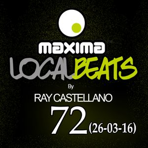 Maxima Local Beats by Ray Castellano 72 (26-03-2016)