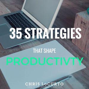 156: 35 Strategies That Shape Productivity