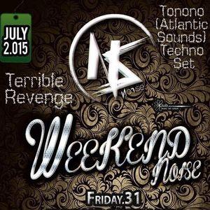 """Terrible Revenge"" - TONONO (Atlantic Sounds) - Techno Set - Noise Club (Lanzarote) 01/08/2015"