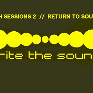 Tech Sessions 2  //  Return To Source