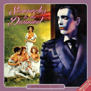 Serenades For The Damned WIB Vol.7