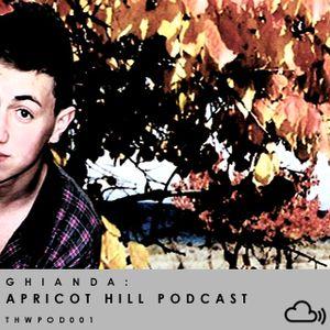 Ghianda - Apricot Hill Podcast [THWPOD001]