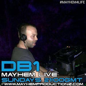 Mayhem Live DB1 14th August