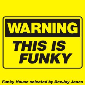 Warning! This is Funky!