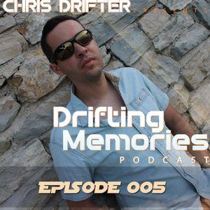 Chris Drifter - Drifting Memories Podcast 005