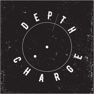 Depth Charge In Session - Saturday - 30/07/2016