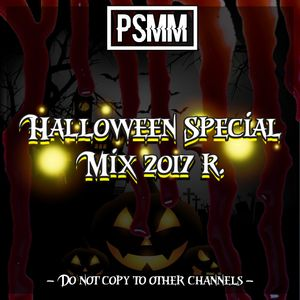 PSMM - Halloween Special Mix 2017 r.