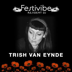 Festivibe Radio Show 003 Trish Van Eynde