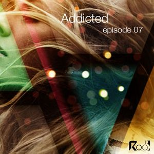 Addicted podcast episode 7
