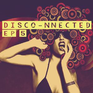 Disco-Nnected Episode 5 - Houseferatu Sessions Vol. 16