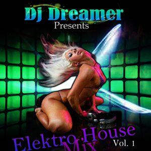 Dj Dreamer-Crazy Electrohouse Mix