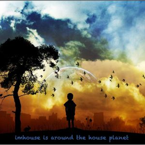 Around the House Planet - 2010. may