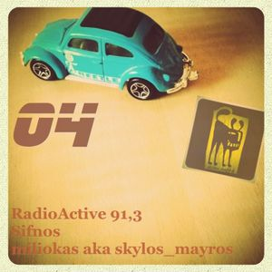 miliokas on RadioActive 91,3 - 04