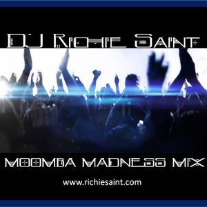 DJ Richie Saint Moomba Madness Mix