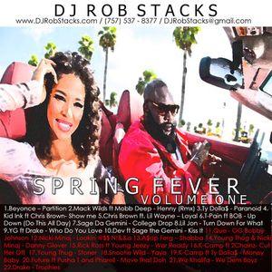 Dj Rob Stacks - Spring Fever: Volume One