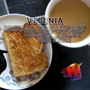 Brutal Breakfast (Crispy Toast Edition)