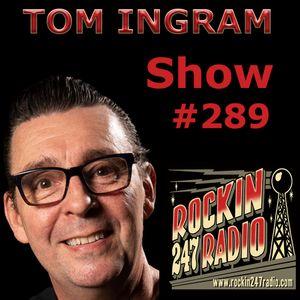 Tom Ingram Show #289